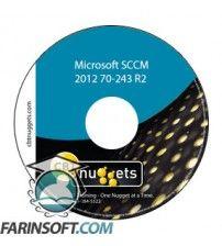 آموزش CBT Nuggets Microsoft SCCM 2012 70-243 R2