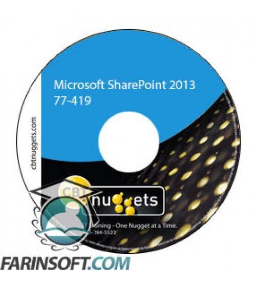 آموزش CBT Nuggets Microsoft SharePoint 2013 77-419