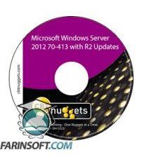 آموزش CBT Nuggets Microsoft Windows Server 2012 70-413 with R2 Updates