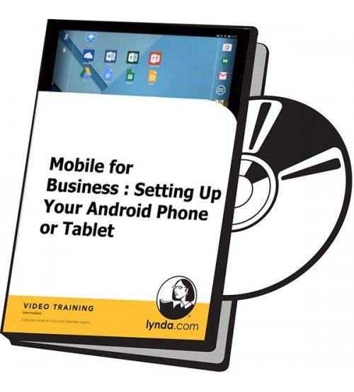 آموزش Lynda Mobile for Business Setting Up Your Android Phone or Tablet