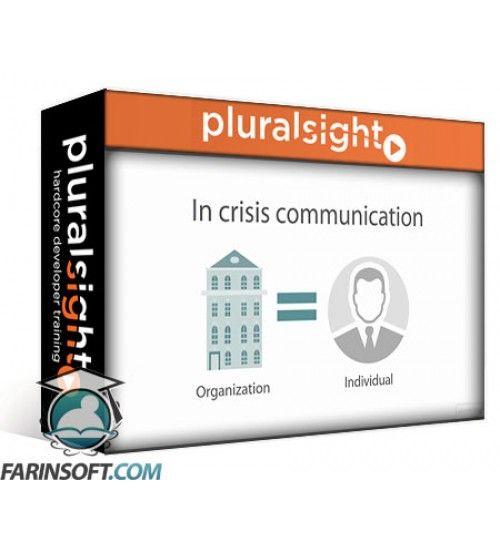آموزش PluralSight Crisis Communication and Technology Communicating with Colleagues