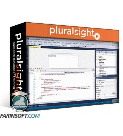آموزش PluralSight Prism Problems and Solutions - Mastering TabControl