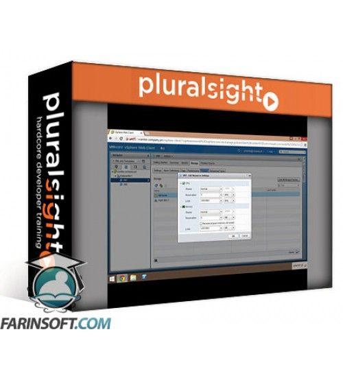آموزش PluralSight vSphere 6 Data Center: Administer and Manage Resources