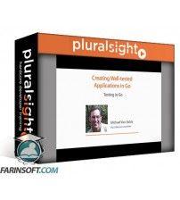 آموزش PluralSight Creating Well-tested Applications in Go