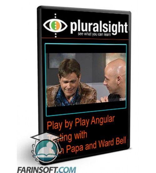 آموزش PluralSight Play by Play Angular Testing with  John Papa and Ward Bell