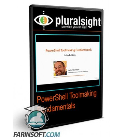 آموزش PluralSight PowerShell Toolmaking Fundamentals