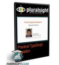 آموزش PluralSight Practical TypeScript Migration