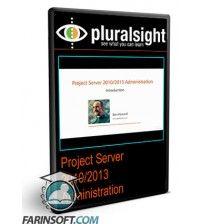 دانلود آموزش PluralSight Project Server 2010/2013 Administration