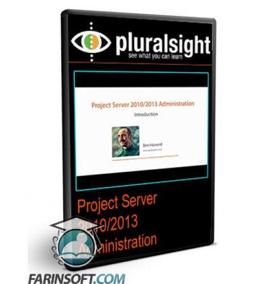 آموزش PluralSight Project Server 2010/2013 Administration