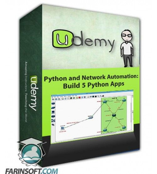 آموزش Udemy Python and Network Automation: Build 5 Python Apps
