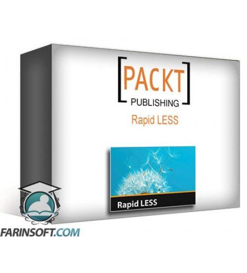آموزش PacktPub Rapid LESS