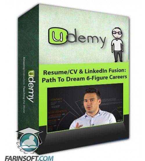 آموزش Udemy Resume/CV & LinkedIn Fusion: Path To Dream 6-Figure Careers