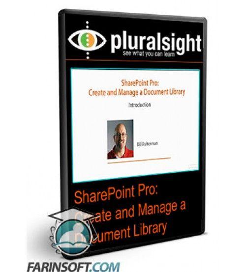 آموزش PluralSight SharePoint Pro: Create and Manage a Document Library