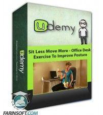 دانلود آموزش Udemy Sit Less Move More – Office Desk Exercise To Improve Posture