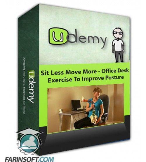 آموزش Udemy Sit Less Move More - Office Desk Exercise To Improve Posture