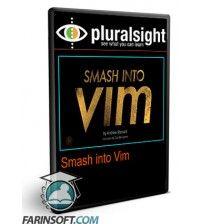 آموزش PluralSight Smash into Vim