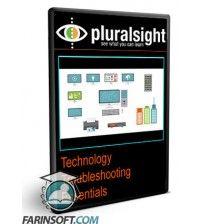 دانلود آموزش PluralSight Technology Troubleshooting Essentials