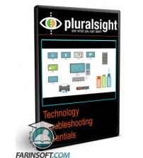 آموزش PluralSight Technology Troubleshooting Essentials
