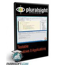 آموزش PluralSight Testable Windows 8 Applications