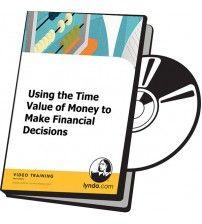دانلود آموزش Lynda Using the Time Value of Money to Make Financial Decisions