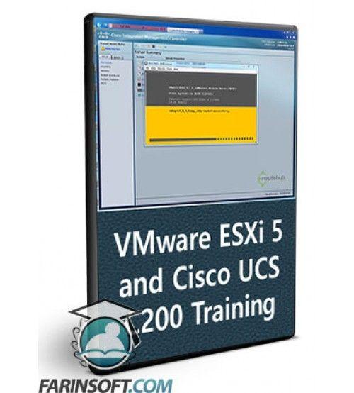 آموزش RouteHub VMware ESXi 5 and Cisco UCS C200 Training