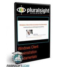 دانلود آموزش  Windows Client Administration Fundamentals