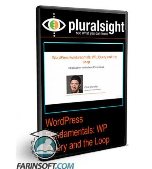 آموزش PluralSight WordPress Fundamentals: WP_Query and the Loop