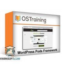 دانلود آموزش OS Training WordPress Pods Framework
