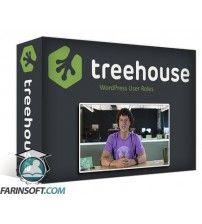 دانلود آموزش TeamTreeHouse WordPress User Roles