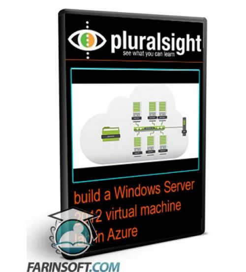 آموزش PluralSight build a Windows Server 2012 virtual machine lab in Azure