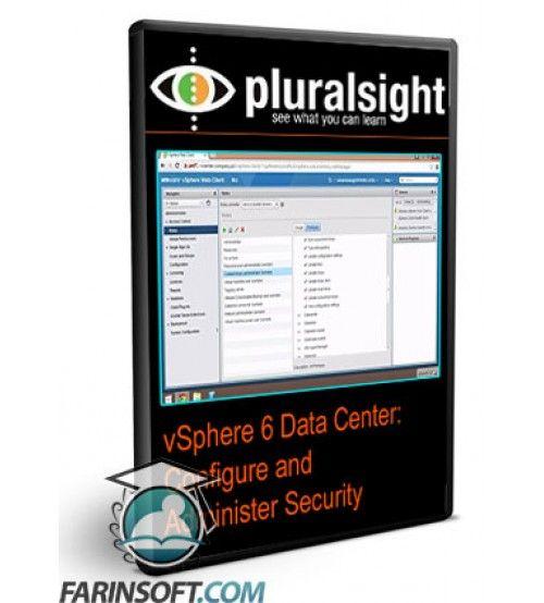 آموزش PluralSight vSphere 6 Data Center: Configure and Administer Security