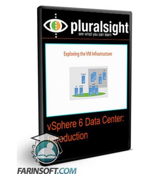 آموزش PluralSight vSphere 6 Data Center: Introduction